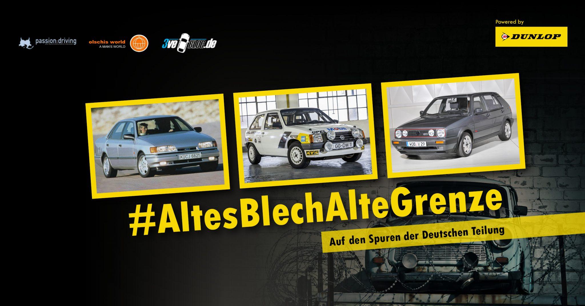 Roadtrip #altesBlechAlteGrenze - Mit Youngtimern auf den Spuren der Deutschen Teilung